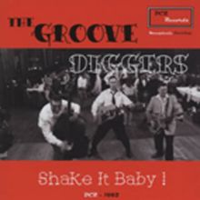GROOVE DIGGERS - Shake It Baby